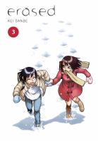 Erased. 3 by Sanbe, Kei © 2017 (Added: 2/21/18)