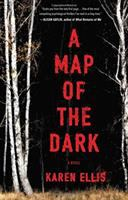 A Map Of The Dark by Ellis, Karen © 2018 (Added: 1/11/18)