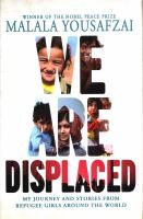 We Are Displaced : My Journey And Stories From Refugee Girls Around The World by Yousafzai, Malala © 2019 (Added: 3/21/19)