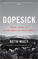 Dope Sick by Beth Macy