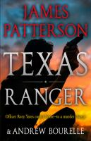 Texas Ranger by Patterson, James © 2018 (Added: 8/13/18)
