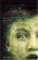 The vampire's assistant / by Darren Shan.