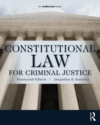 Constitutional Law for Criminal Justice