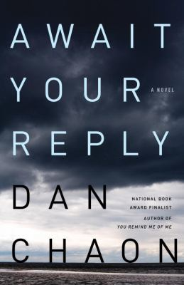 Details about Await your reply : a novel