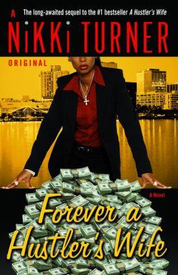 Details about Forever a hustler's wife : a novel