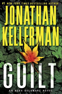 Cover image for Guilt : an Alex Delaware novel 