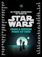 Star Wars : From A Certain Point Of View by  © 2017 (Added: 11/13/17)