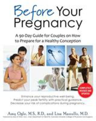 cover photo: Before Your Pregnancy: the 90-day guide for couples on how to prepare for a healthy conception