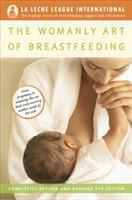 The Womanly Art Of Breastfeeding by Wiessinger, Diane © 2010 (Added: 8/13/18)