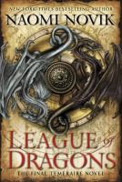 League Of Dragons by Novik, Naomi © 2016 (Added: 7/26/16)