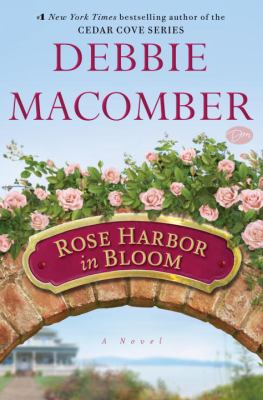 Cover image for Rose Harbor in bloom