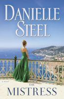 The Mistress : A Novel by Steel, Danielle © 2017 (Added: 1/3/17)
