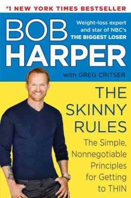 Details about The skinny rules : the simple, nonnegotiable principles for getting to thin