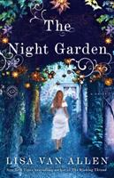 The Night Garden : A Novel by Van Allen, Lisa © 2014 (Added: 11/6/14)