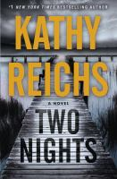 Two Nights : A Novel by Reichs, Kathy © 2017 (Added: 7/11/17)