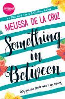 Something In Between by De la Cruz, Melissa © 2016 (Added: 11/21/16)