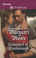 Scoundrel Of Dunborough by Moore, Margaret © 2016 (Added: 11/3/17)