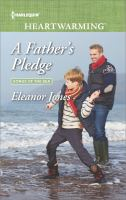 A Father's Pledge by Jones, Eleanor (Eleanor Grace) © 2017 (Added: 11/3/17)