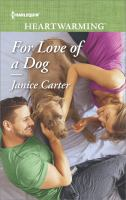 For Love Of A Dog by Carter, Janice © 2017 (Added: 11/3/17)