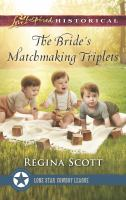 The Bride's Matchmaking Triplets by Scott, Regina © 2017 (Added: 4/12/17)
