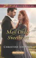 Mail Order Sweetheart by Johnson, Christine © 2017 (Added: 4/12/17)