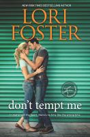 Don't Tempt Me by Foster, Lori © 2016 (Added: 12/6/16)