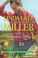 Forever A Hero by Miller, Linda Lael © 2017 (Added: 3/21/17)