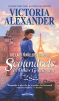 The Lady Travelers Guide To Scoundrels & Other Gentlemen by Alexander, Victoria © 2017 (Added: 9/13/17)