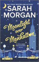 Moonlight Over Manhattan by Morgan, Sarah © 2017 (Added: 2/5/18)