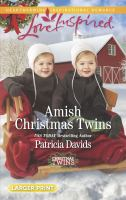 Amish Christmas Twins by Davids, Patricia © 2017 (Added: 11/3/17)