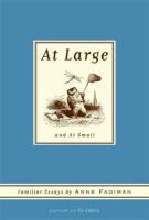 cover of At Large and At Small: Familiar Essays