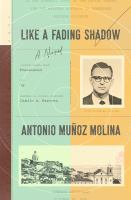 Like A Fading Shadow by Muänoz Molina, Antonio © 2017 (Added: 7/18/17)