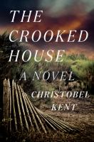 The Crooked House by Kent, Christobel © 2016 (Added: 1/25/16)