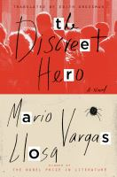 The Discreet Hero by Vargas Llosa, Mario © 2015 (Added: 3/20/15)