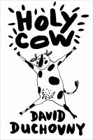Holy Cow by Duchovny, David © 2015 (Added: 3/3/15)