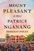 Mount Pleasant by Nganang, Alain Patrice © 2016 (Added: 6/14/16)