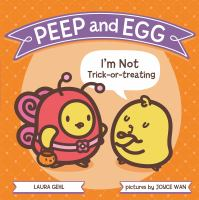 Peep+and+egg++im+not+trick-or-treating by Gehl, Laura © 2016 (Added: 10/12/16)