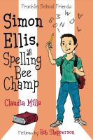 Simon+ellis+spelling+bee+champ by Mills, Claudia © 2015 (Added: 2/2/16)