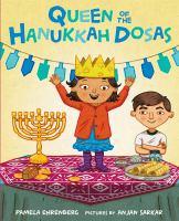 Queen+of+the+hanukkah+dosas by Ehrenberg, Pamela © 2017 (Added: 11/13/17)