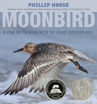 Cover image for Moonbird : a year on the wind with the great survivor B95