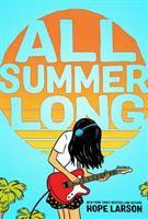 All Summer Long by Larson, Hope © 2018 (Added: 7/10/18)