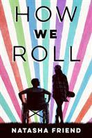 How We Roll by Friend, Natasha © 2018 (Added: 9/25/18)