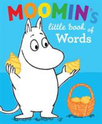 Cover image for Moomin's little book of words.