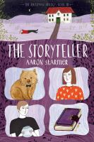 The Storyteller by Starmer, Aaron © 2016 (Added: 5/18/16)