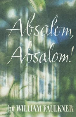 Book cover of Absalom! Absalom!