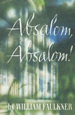Absalom! Absalom!
