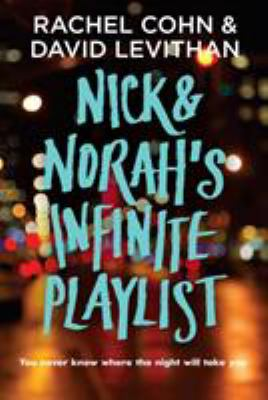 Nick and Norahs Infinite Playlist