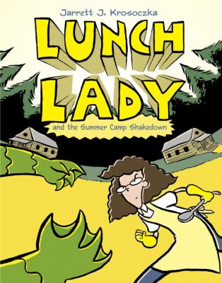 Details about Lunch Lady and the Summer Camp Shakedown