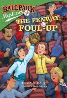 The+fenway+foul-up by Kelly, David A. (David Andrew) © 2011 (Added: 6/28/16)