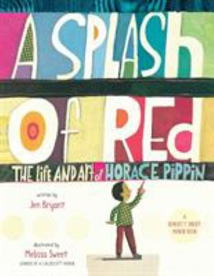 Details about A Splash of Red : The Life and Art of Horace Pippin